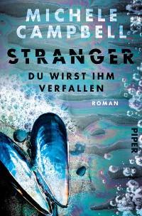 Cover Stranger – Du wirst ihm verfallen