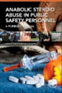 Cover Anabolic Steroid Abuse in Public Safety Personnel