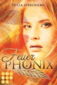 Cover Feuerphönix (Die Phönix-Saga 1)
