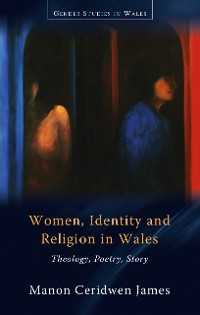 Cover Women, Identity and Religion in Wales