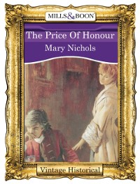 Cover Price Of Honour (Mills & Boon Historical)