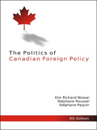 Cover The Politics of Canadian Foreign Policy