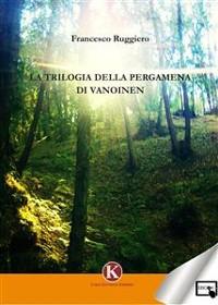 Cover La Trilogia della Pergamena di Vanoinen
