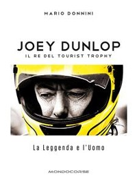 Cover Joey Dunlop - Il re del Tourist Trophy