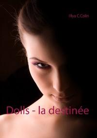 Cover Dolls - la destinée