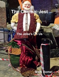 Cover The Cosmic Jest: The Joke's On Us