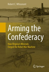 Cover Arming the Confederacy