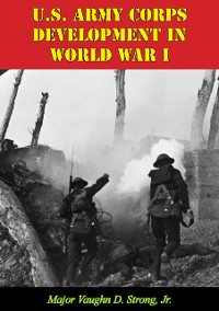 Cover U.S. Army Corps Development In World War I