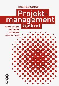Cover Projektmanagement konkret (E-Book, Neuauflage)