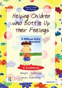 Cover Helping Children Who Bottle Up Their Feelings