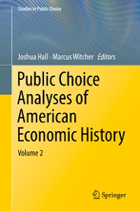 Cover Public Choice Analyses of American Economic History