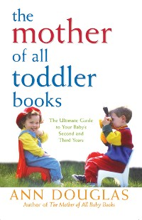 Cover The Mother of All Toddler Books