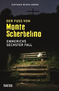Cover Der Fuß vom Monte Scherbelino