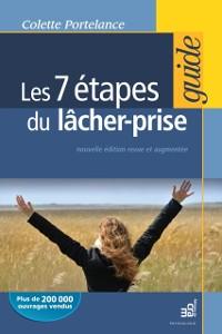 Cover Les 7 etapes du lacher prise