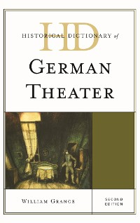 Cover Historical Dictionary of German Theater