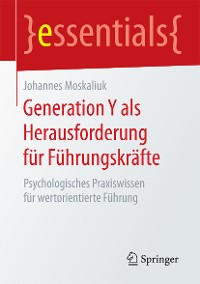 Cover Generation Y als Herausforderung für Führungskräfte