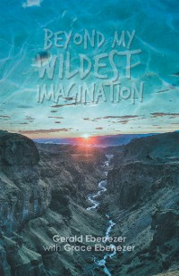 Cover Beyond My Wildest Imagination