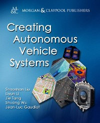 Cover Creating Autonomous Vehicle Systems