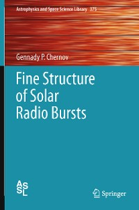 Cover Fine Structure of Solar Radio Bursts