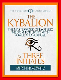 Cover The Kybalion (Condensed Classics)