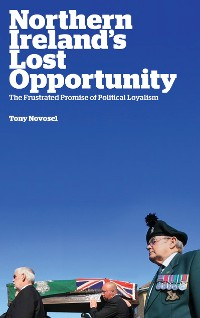 Cover Northern Ireland's Lost Opportunity