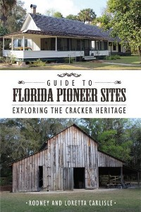 Cover Guide to Florida Pioneer Sites
