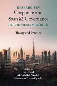Cover Research in Corporate and Shari'ah Governance in the Muslim World