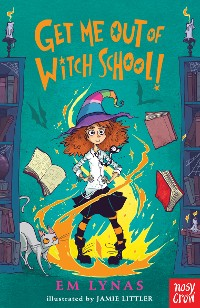 Cover Get Me Out of Witch School
