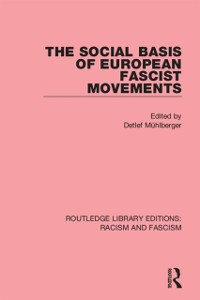 Cover Social Basis of European Fascist Movements