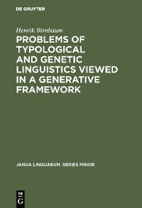 Cover Problems of Typological and Genetic Linguistics Viewed in a Generative Framework