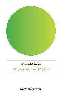 Cover Die Jungfrau von 18 Karat