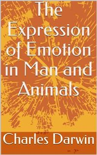 Cover The Expression of Emotion in Man and Animals