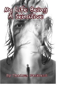 Cover My Life Being A Sensitive