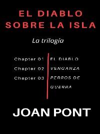 Cover El Diablo sobre la Isla. La trilogía