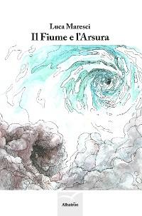 Cover Il Fiume e l'Arsura