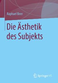 Cover Die Ästhetik des Subjekts