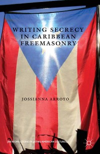 Cover Writing Secrecy in Caribbean Freemasonry