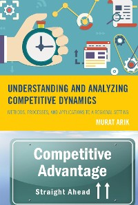 Cover Understanding and Analyzing Competitive Dynamics