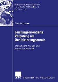 Cover Leistungsorientierte Vergütung als Qualifizierungsanreiz