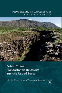 Cover Public Opinion, Transatlantic Relations and the Use of Force