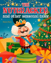 Cover Nutcracker and Other Seasonal Tales