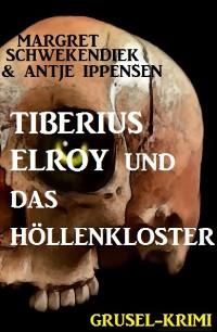Cover Tiberius Elroy  und das Höllenkloster