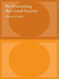 Cover Re-Presenting the Good Society