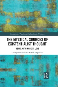 Cover Mystical Sources of Existentialist Thought