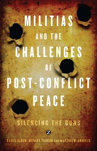 Cover Militias and the Challenges of Post-Conflict Peace