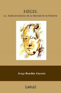 Cover Hegel, la autoconciencia de la libertad en la historia
