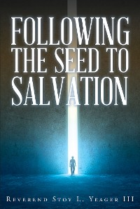 Cover Following The Seed To Salvation