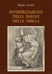 Cover Interpretazione delle parole della Sibilla
