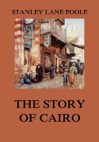 Cover The Story of Cairo