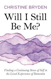 Cover Will I Still Be Me?